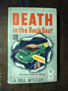 """Death in the Backseat"" mystery novel by Dorothy Cameron Disney - 1936"