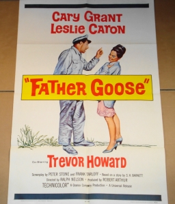 "Original ""Father Goose"" Movie Poster. Starring: Cary Grant, Leslie Caton & Trevor Howard."