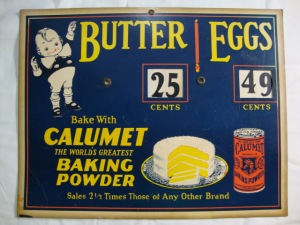 Original Calumet Baking Powder Butter and Eggs Sign