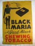 BLACK MARIA - A GOOD BLACK Chewing Tobacco 2