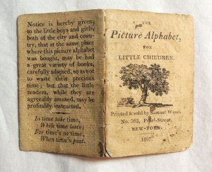 1807 - The Picture Alphabet Published by Samuel Wood, 362 Pearl - Street