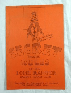 Secret Session Rules of the Lone Ranger Safety Scout Club
