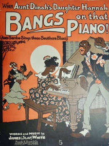 Aunt Dinah's daughter Hannah bangs on that piano sheet music cover illustration