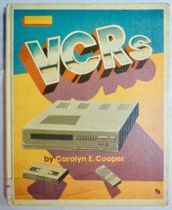 VCR's by Carolyn E. Cooper